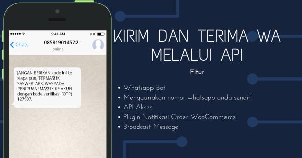 Unofficial Whatsapp Api kirim dan terima pesan wa melalui API